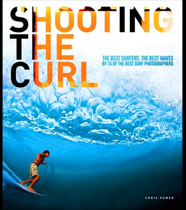 Shooting the Curl Chris Powers
